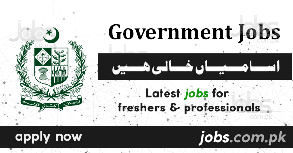 Government Jobs in Pakistan 2019 | Latest Pakistan Jobs Today